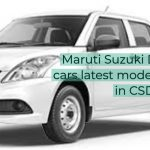 Maruti Suzuki Dzire Tour cars latest models available in CSD