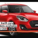 Maruti Swift cars latest models available in CSD