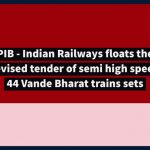 PIB - Indian Railways floats the revised tender of semi high speed 44 Vande Bharat trains sets