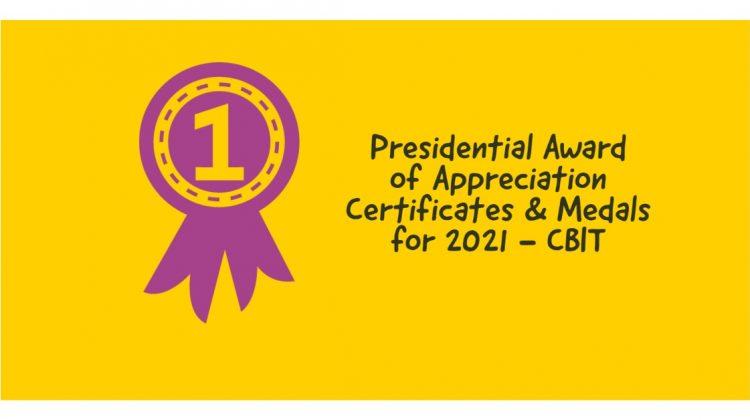 Presidential Award of Appreciation Certificates & Medals for 2021 - CBIT