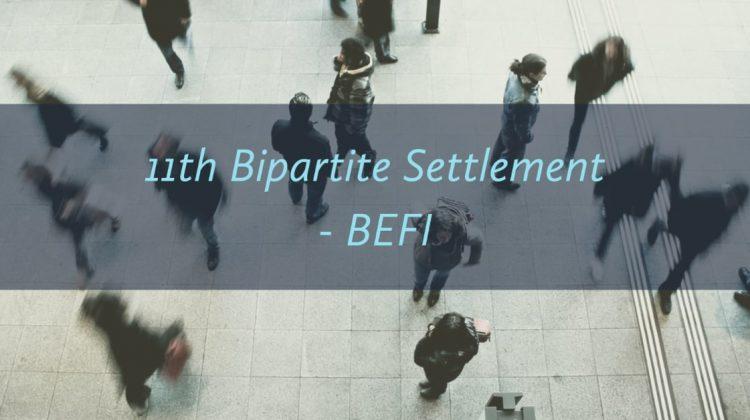 11th Bipartite Settlement - BEFI