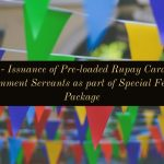 DoE - Issuance of Pre-loaded Rupay Cards for Government Servants as part of Special Festival Package