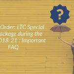 Finmin Order- LTC Special cash package during the Block 2018-21: Important FAQ