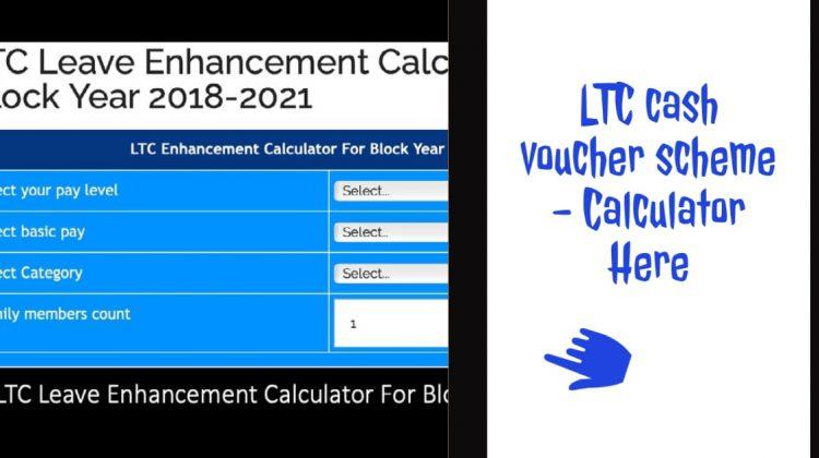 LTC cash voucher scheme - Calculator Here