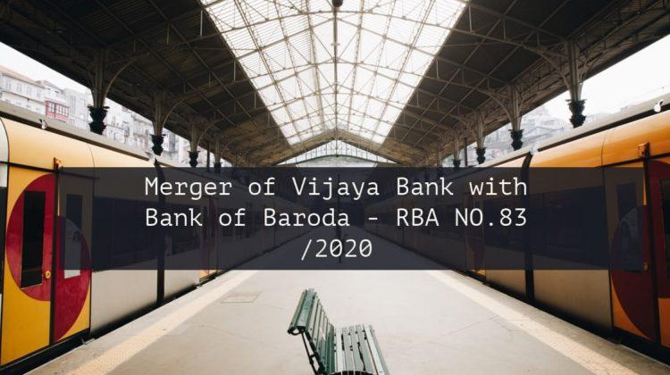 Merger of Vijaya Bank with Bank of Baroda - RBA NO.83 -2020