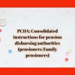 PCDA- Consolidated instructions for pension disbursing authorities(pensioners/Family pensioners)