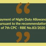 Payment of Night Duty Allowance pursuant to the recommendations of 7th CPC - RBE No.83/2020