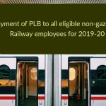 Payment of PLB to all eligible non-gazetted Railway employees for 2019-20