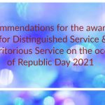 Recommendations for the award of PPM for Distinguished Service & PM for Meritorious Service on the occasion of Republic Day 2021