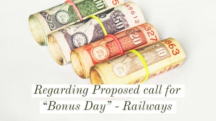 Regarding Proposed call for Bonus Day- Railways