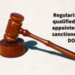 Regularisation of qualified workers appointed against sanctioned posts - DOPT