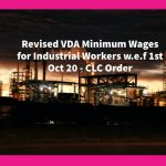 Revised VDA Minimum Wages for Industrial Workers w.e.f 1st Oct 20 - CLC Order