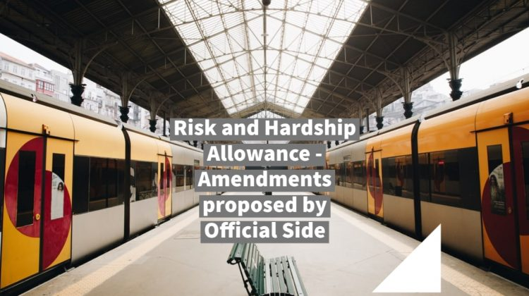 Risk and Hardship Allowance - Amendments proposed by Official Side