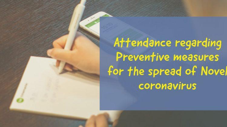 Attendance regarding Preventive measures for the spread of Novel coronavirus