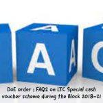 DoE order - FAQ2 on LTC Special cash voucher scheme during the Block 2018-21