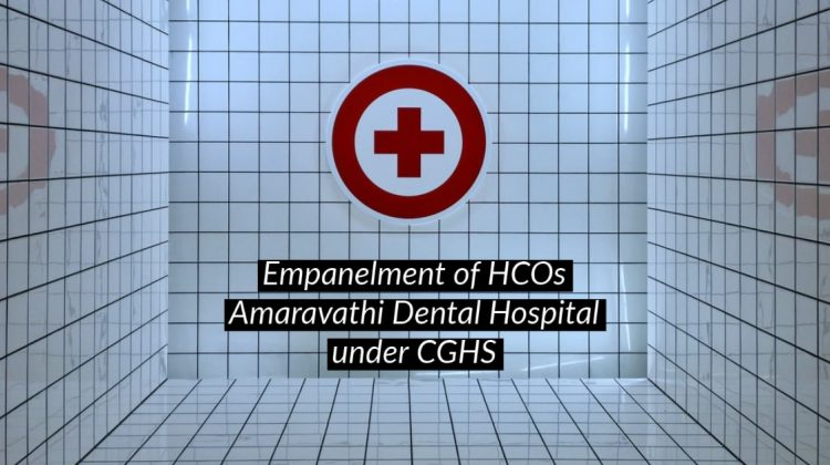 Empanelment of HCOs Amaravathi Dental Hospital
