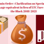 Finmin Order - Clarification on Special Cash Package equivalent in lieu of LTC Fare during the Block 2018-2021