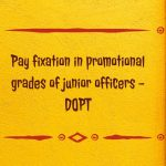 Pay fixation in promotional grades of junior officers - DOPT