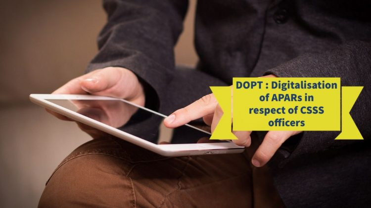 DOPT - Digitalisation of APARs in respect of CSSS officers