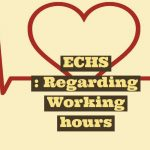 ECHS - Regarding Working hours