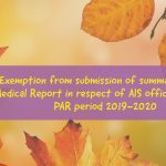 Exemption from submission of summary of the Medical Report in respect of AIS officers for the PAR period 2019-2020