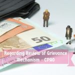 Regarding Review of Grievance Mechanism - CPAO
