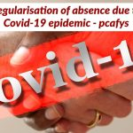 Regularisation of absence due to Covid-19 epidemic - pcafys