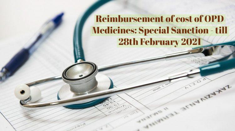 Reimbursement of cost of OPD Medicines- Special Sanction