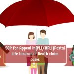 SOP for Appeal in(PLI_RPLI)Postal Life Insurance-Death claim cases