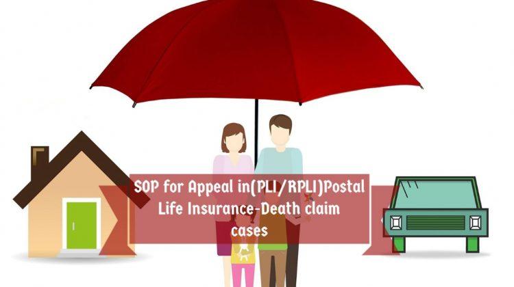 SOP for Appeal in(PLI_RPLI)Postal Life Insurance-Death claim cases