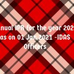 Annual IPR for the year 2020 as on 01 Jan 2021 -IDAS Officers