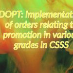 DOPT- Implementation of orders relating to promotion in various grades in CSSS