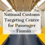 National Customs Targeting Centre for Passenger - Finmin