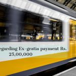 Railways- Regarding Ex-gratia payment Rs. 25,00,000