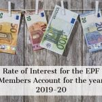 Rate of Interest for the EPF Members Account for the year 2019-20
